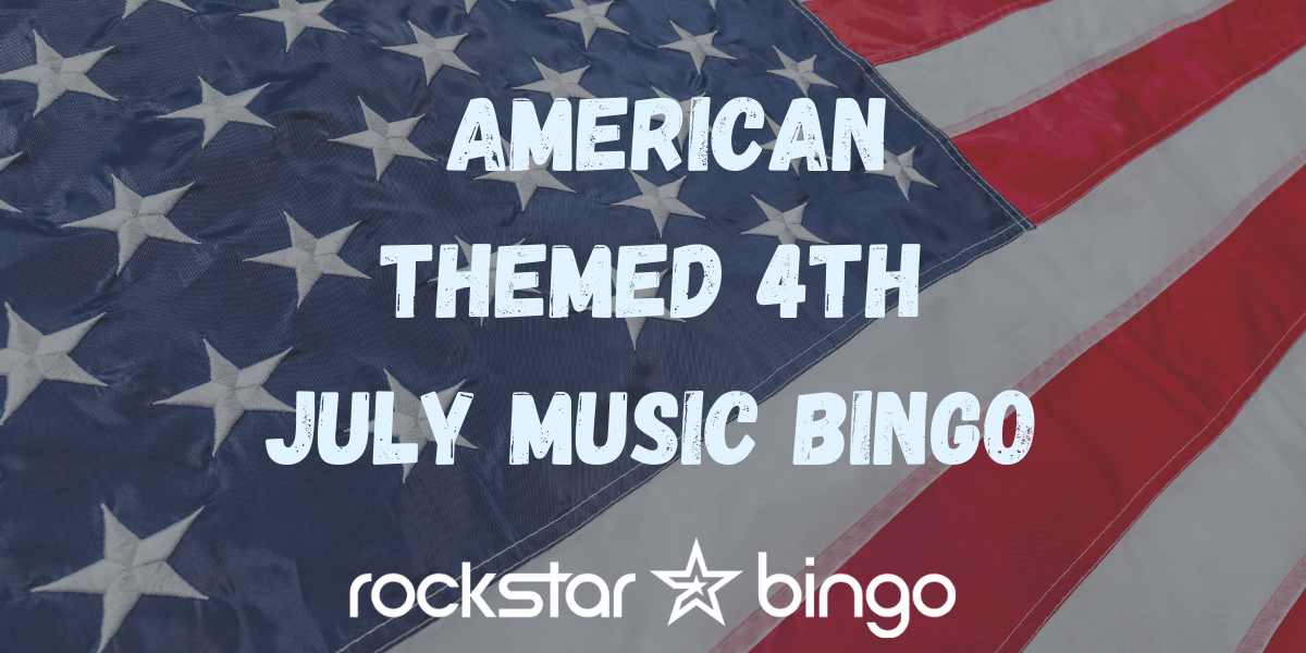 4th July Music Bingo Playlist with the best American classics and party hits.