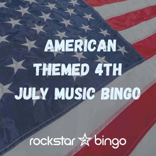 4th July Music Bingo Playlist.