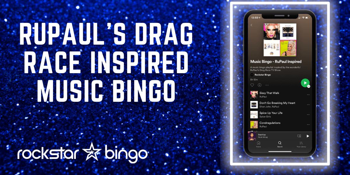 Rupaul inspired drag music bingo playlist by Rockstar Bingo