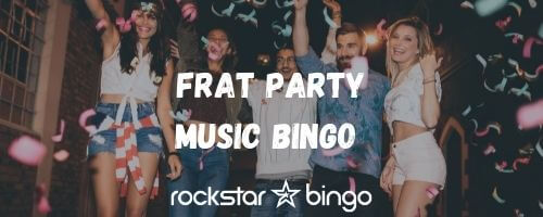 Frat Party music bingo playlist perfect for a college or university music trivia event!
